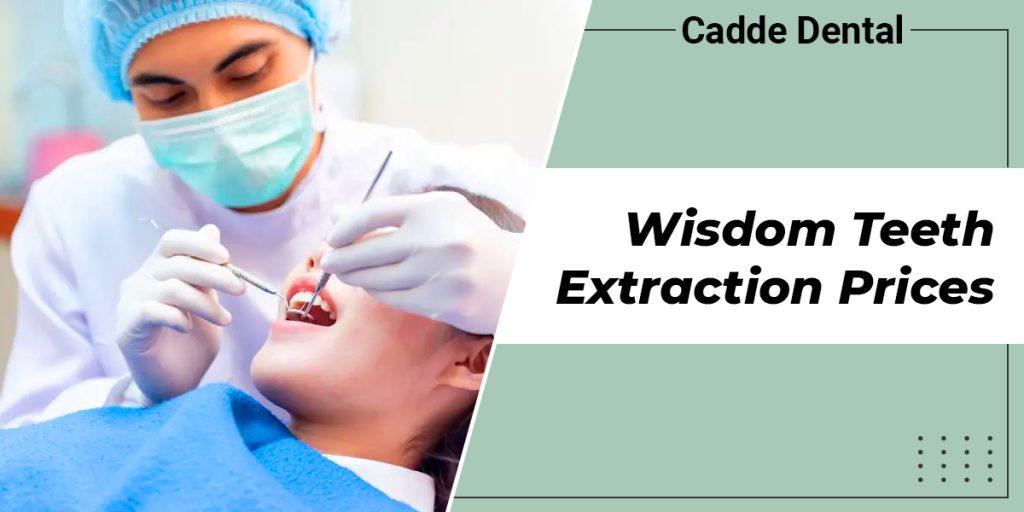 Wisdom Teeth Extraction Prices